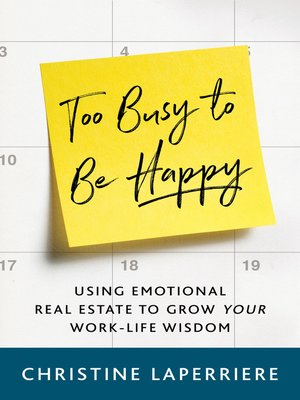 cover image of Too Busy to Be Happy
