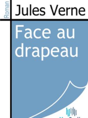 cover image of Face au drapeau