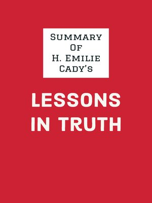 cover image of Summary of H. Emilie Cady's Lessons in Truth
