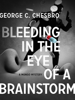 cover image of Bleeding in the Eye of a Brainstorm