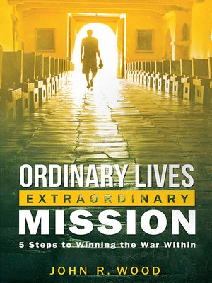 cover image of Ordinary Lives Extraordinary Mission