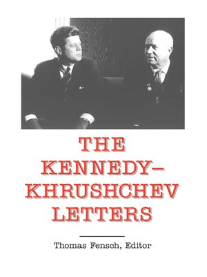 cover image of The Kennedy-Khrushchev Letters