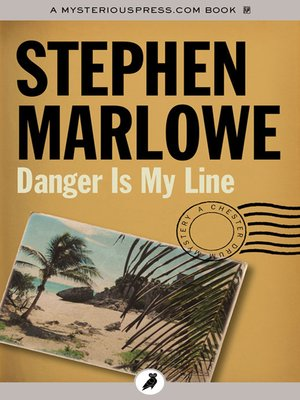 cover image of Danger Is My Line