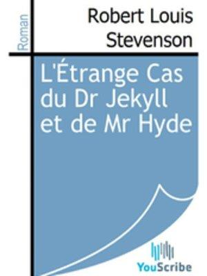 cover image of L'Étrange Cas du Dr Jekyll et de Mr. Hyde