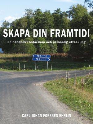 cover image of Skapa din framtid!