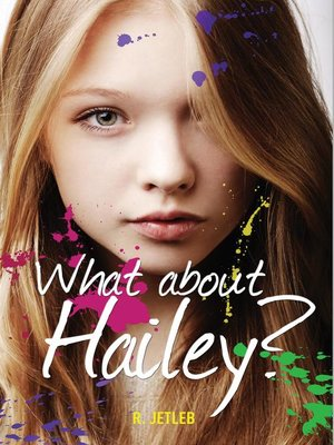 cover image of What About Hailey?