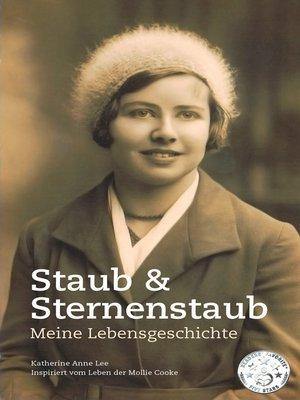 cover image of Staub & Sternenstaub--Meine Lebensgeschichte
