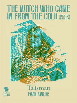 cover image of Talisman (The Witch Who Came in from the Cold Season 2 Episode 6)