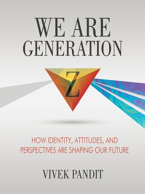 cover image of We Are Generation Z