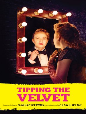cover image of Tipping the Velvet