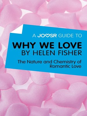 cover image of A Joosr Guide to... Why We Love by Helen Fisher