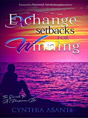 cover image of Exchange Setbacks for Winning