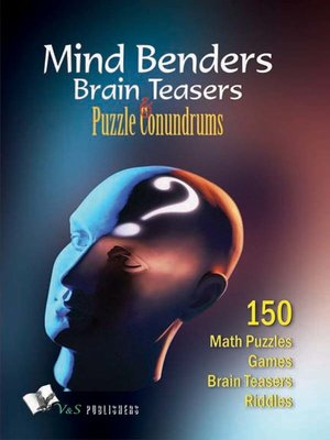 cover image of Mind Benders Brain Teasers & Puzzle Conundrums