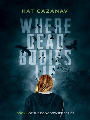 cover image of Where Dead Bodies Lie (The Body Dowser Series #1)