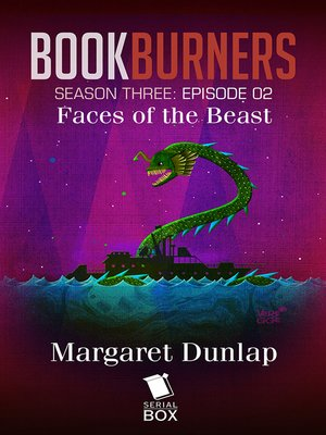 cover image of Faces of the Beast (Bookburners Season 3 Episode 2)