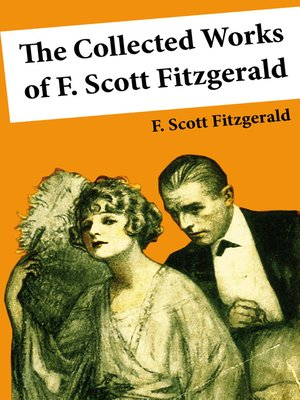 cover image of The Collected Works of F. Scott Fitzgerald