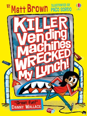 cover image of Killer Vending Machines Wrecked My Lunch