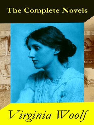 cover image of The Complete Novels of Virginia Woolf (9 Unabridged Novels)