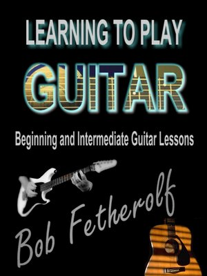 cover image of Learning to Play Guitar