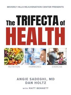 cover image of The Trifecta of Health