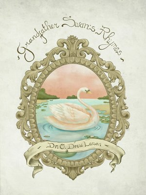 cover image of Grandfather Swan's Rhymes