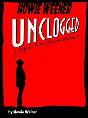 cover image of Howie Weener Unclogged