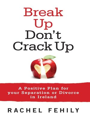 cover image of Break Up, Don't Crack Up
