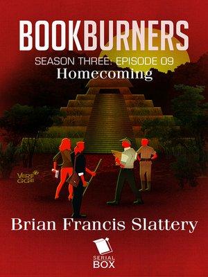 cover image of Homecoming (Bookburners Season 3 Episode 9)