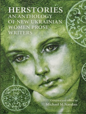 cover image of Herstories. an Anthology of New Ukrainian Women Prose Writers