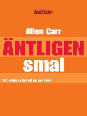 cover image of Äntligen smal!