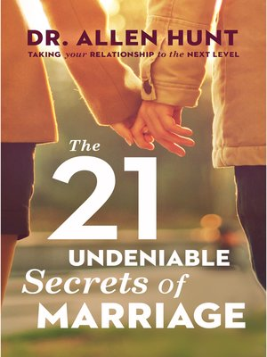cover image of The 21 Undeniable Secrets of Marriage