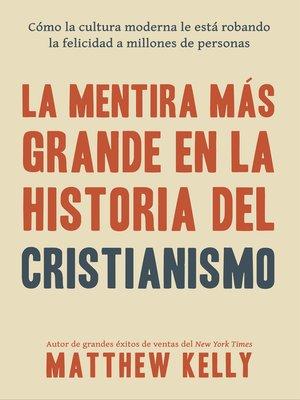 cover image of La Mentira Más Grande En La Historia Del Cristianismo