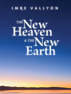 cover image of The New Heaven and the New Earth