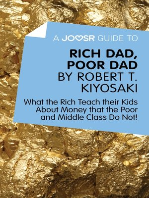 cover image of A Joosr Guide to... Rich Dad, Poor Dad by Robert T. Kiyosaki
