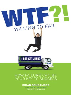 cover image of WTF?! (Willing to Fail)