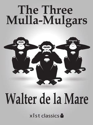 cover image of The Three Mulla-Mulgars
