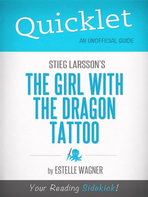 cover image of Quicklet on Stieg Larsson's the Girl with the Dragon Tattoo