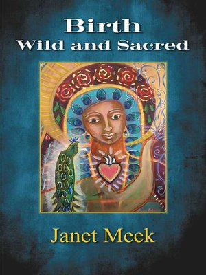 cover image of Birth Wild and Sacred