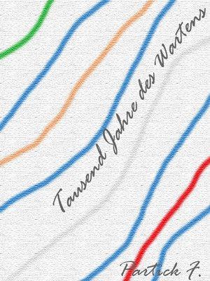 cover image of Tausend Jahre des Wartens