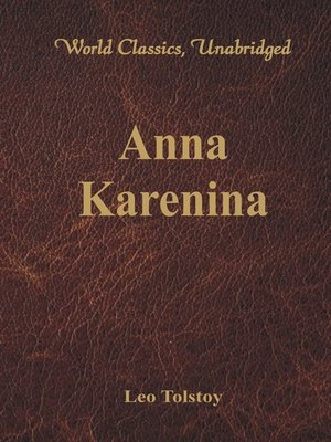 cover image of Anna Karenina (World Classics, Unabridged)
