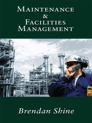 cover image of Maintenance & Facilities Management
