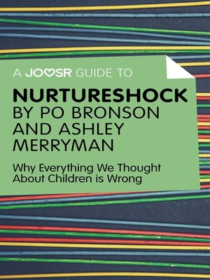 cover image of A Joosr Guide to... Nurtureshock by Po Bronson and Ashley Merryman