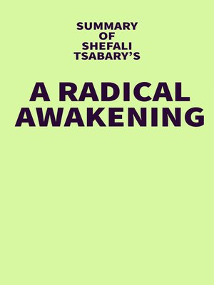 cover image of Summary of Shefali Tsabary's a Radical Awakening
