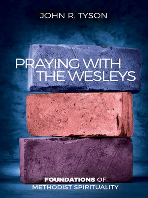 cover image of Praying With Wesleys