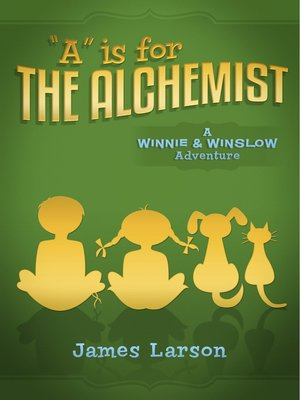 "cover image of ""A"" Is for the Alchemist"