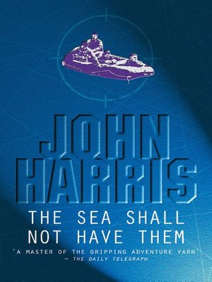 cover image of The Sea Shall Not Have Them