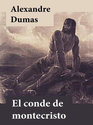 cover image of El Conde De Montecristo (Edición Completa)