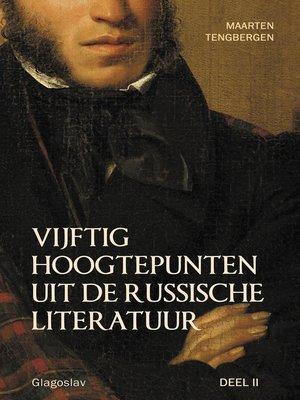 cover image of Vijftig Hoogtepunten Uit De Russische Literatuur, deel 2