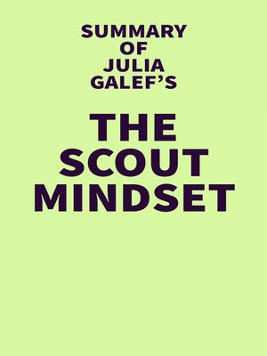cover image of Summary of Julia Galef's the Scout Mindset