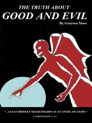 cover image of The Truth About Good and Evil